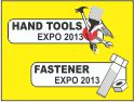 HAND TOOLS & FASTENER EXPO 2013