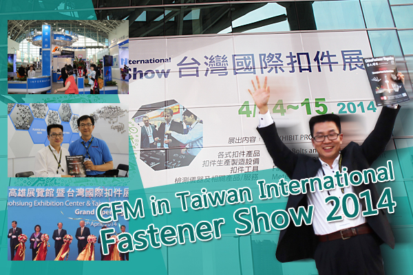 CFM Heading for  Taiwan International Fastener Show 2014